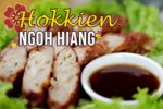 Our Crispy Traditional Ngoh Hiang Recipe
